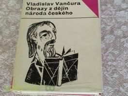 Obrazy z dějin národa českého , Hobby, volný čas, Knihy    spěcháto.cz - bazar, inzerce zdarma