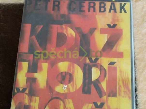 Když hoří člověk - román, foto 1 Hobby, volný čas, Knihy | spěcháto.cz - bazar, inzerce zdarma