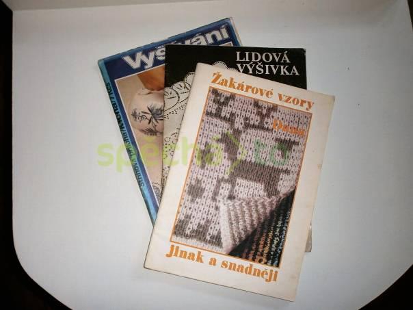 Kniha ručních prací a časopisy ručních prací, foto 1 Hobby, volný čas, Ruční práce a výrobky | spěcháto.cz - bazar, inzerce zdarma