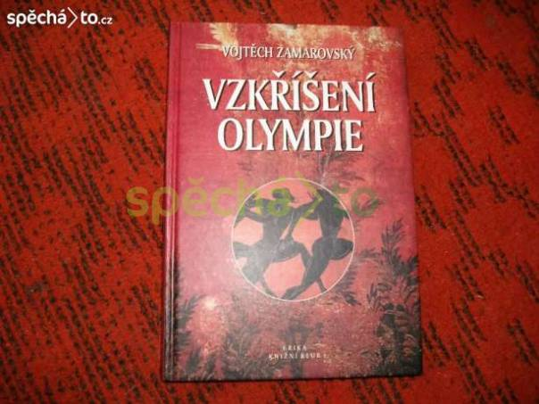 Kniha VZKŘÍŠENÍ OLYMPIE - Vojtěch Zamarovský, foto 1 Hobby, volný čas, Hudba | spěcháto.cz - bazar, inzerce zdarma
