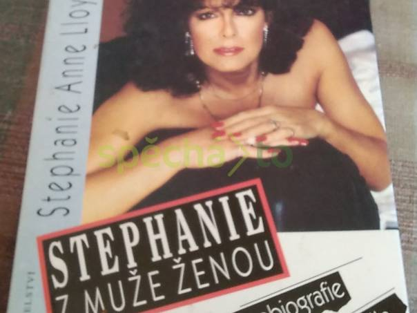 Stephanie - Z muže ženou, foto 1 Hobby, volný čas, Knihy | spěcháto.cz - bazar, inzerce zdarma