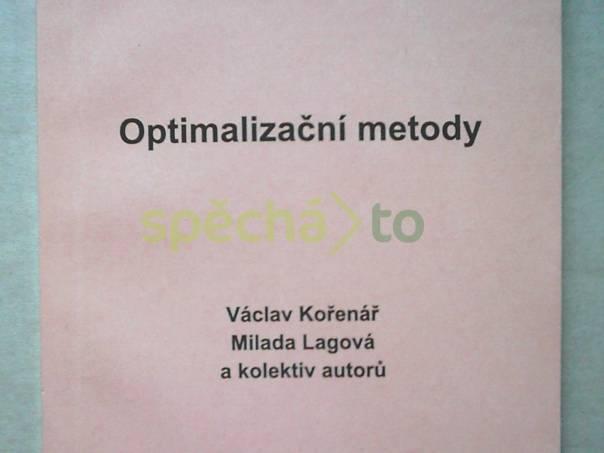 Optimalizační metody, foto 1 Hobby, volný čas, Knihy | spěcháto.cz - bazar, inzerce zdarma