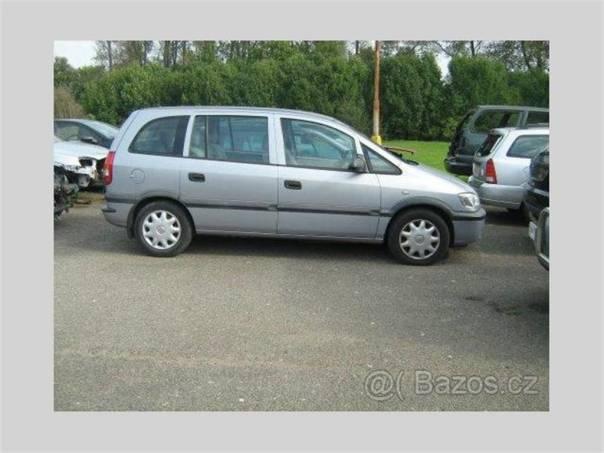 Opel Zafira Opel 1,6 16V, foto 1 Náhradní díly a příslušenství, Osobní vozy | spěcháto.cz - bazar, inzerce zdarma
