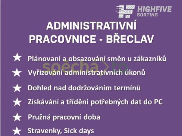 Hledáme Administrativní pracovnici - Břeclav , foto 1 Nabídka práce, Administrativa   spěcháto.cz - bazar, inzerce zdarma