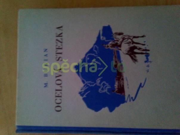 Prodám knihu Ocelová stezka, foto 1 Hobby, volný čas, Knihy | spěcháto.cz - bazar, inzerce zdarma