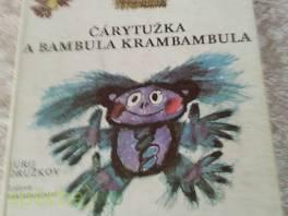 Čárytužka a Bambula Krambambula , Hobby, volný čas, Knihy  | spěcháto.cz - bazar, inzerce zdarma