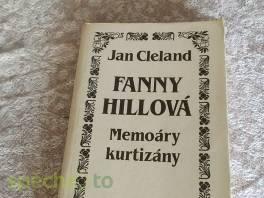 Fanny Hillová - memoáry kurtizány , Hobby, volný čas, Knihy  | spěcháto.cz - bazar, inzerce zdarma