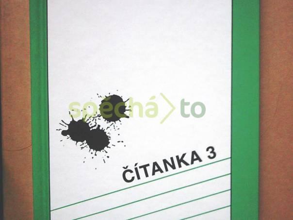 Čítanka 3 (pro 3. ročník středních škol), foto 1 Hobby, volný čas, Knihy | spěcháto.cz - bazar, inzerce zdarma