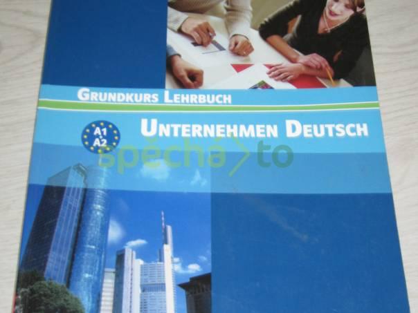Unternehmen Deutsch - Grundkurs Lehrbuch, foto 1 Hobby, volný čas, Knihy | spěcháto.cz - bazar, inzerce zdarma