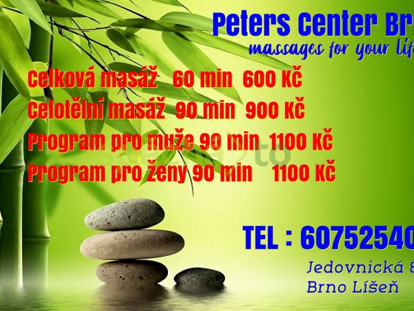 Peters Center Brno, foto 1 Wellness a péče o zdraví, Masáže | spěcháto.cz - bazar, inzerce zdarma