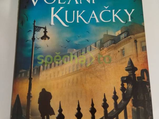 Volání kukačky- Robert Galbraith, foto 1 Hobby, volný čas, Knihy   spěcháto.cz - bazar, inzerce zdarma