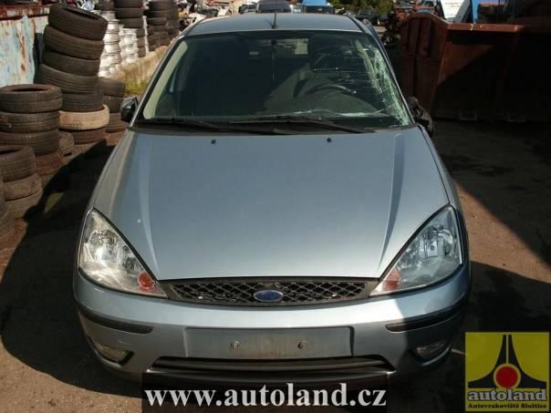 Ford Focus 1,6, foto 1 Náhradní díly a příslušenství, Ostatní | spěcháto.cz - bazar, inzerce zdarma