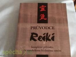 Průvodce Reiki , Hobby, volný čas, Knihy  | spěcháto.cz - bazar, inzerce zdarma