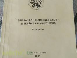 Sbírka úloh k obecné fyzice-elektřina a magnetismus , Hobby, volný čas, Knihy  | spěcháto.cz - bazar, inzerce zdarma