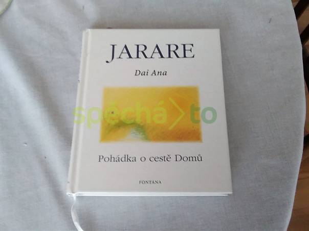 JARARE - pohádka o cestě Domů, foto 1 Hobby, volný čas, Knihy | spěcháto.cz - bazar, inzerce zdarma