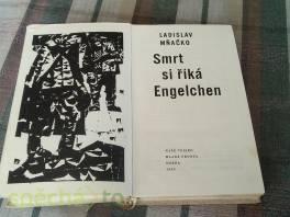 Smrt si říká Engelchen , Hobby, volný čas, Knihy  | spěcháto.cz - bazar, inzerce zdarma