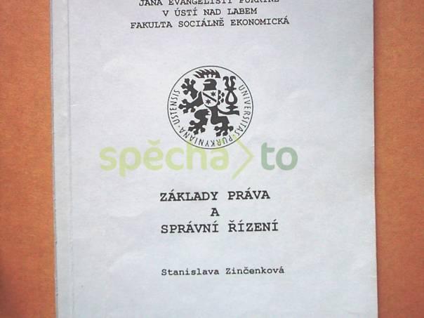 Základy práva a správní řízení, foto 1 Hobby, volný čas, Knihy | spěcháto.cz - bazar, inzerce zdarma
