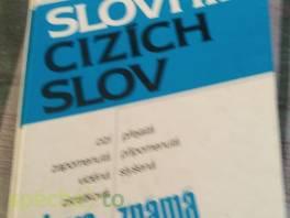 Slovník cizích slov - slova známá a neznámá , Hobby, volný čas, Knihy  | spěcháto.cz - bazar, inzerce zdarma