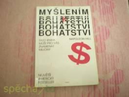 KNIHA MYŠLENÍM K BOHATSTVÍ , Hobby, volný čas, Knihy  | spěcháto.cz - bazar, inzerce zdarma