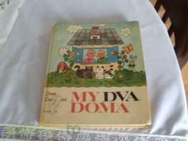 My dva doma , Hobby, volný čas, Knihy  | spěcháto.cz - bazar, inzerce zdarma