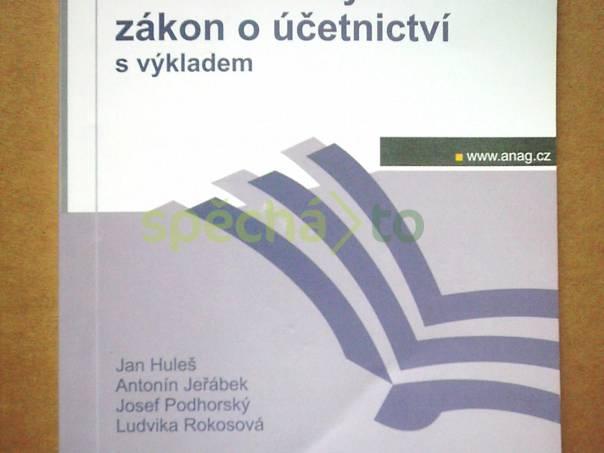 Novelizovaný zákon o účetnictví s výkladem, foto 1 Hobby, volný čas, Knihy | spěcháto.cz - bazar, inzerce zdarma