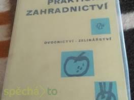 Praktické zahradnictví , Hobby, volný čas, Knihy  | spěcháto.cz - bazar, inzerce zdarma