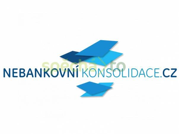 Nebankovní konsolidace půjček bez registrů a poplatků , foto 1 Obchod a služby, Finanční služby   spěcháto.cz - bazar, inzerce zdarma