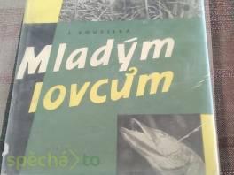 Mladým lovcům , Hobby, volný čas, Knihy  | spěcháto.cz - bazar, inzerce zdarma