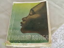 Z pralesů Konga , Hobby, volný čas, Knihy  | spěcháto.cz - bazar, inzerce zdarma