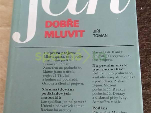 Jak dobře mluvit, foto 1 Hobby, volný čas, Knihy | spěcháto.cz - bazar, inzerce zdarma