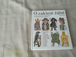 O zakleté žábě , Hobby, volný čas, Knihy  | spěcháto.cz - bazar, inzerce zdarma
