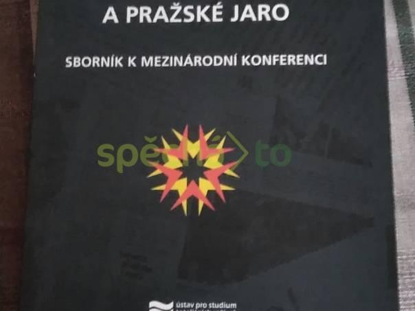 Bezpečnostní aparát, propaganda a Pražské jaro, foto 1 Hobby, volný čas, Knihy | spěcháto.cz - bazar, inzerce zdarma