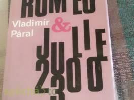 Romeo a Julie 2300 , Hobby, volný čas, Knihy  | spěcháto.cz - bazar, inzerce zdarma