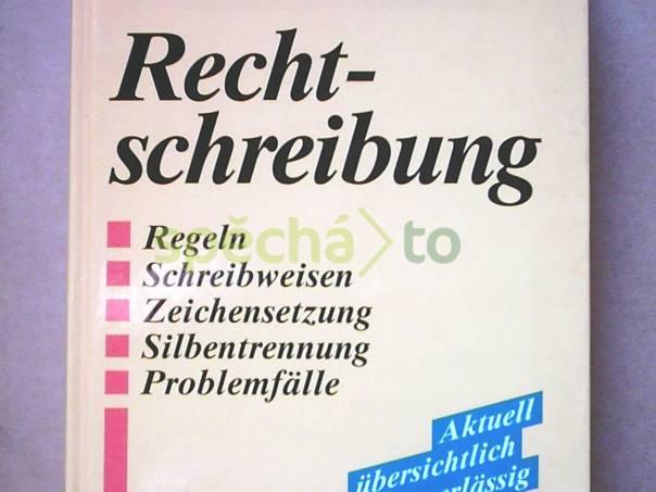 Neues Wörterbuch - Rechtschreibung, foto 1 Hobby, volný čas, Knihy | spěcháto.cz - bazar, inzerce zdarma