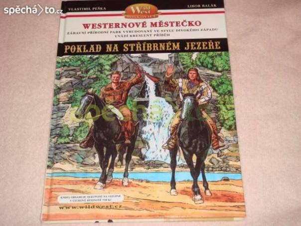 Poklad na Stříbrném jezeře, foto 1 Hobby, volný čas, Knihy | spěcháto.cz - bazar, inzerce zdarma